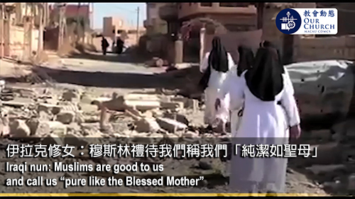 """Iraqi nun: Muslims are good to us and call us """"pure like the Blessed Mother"""""""