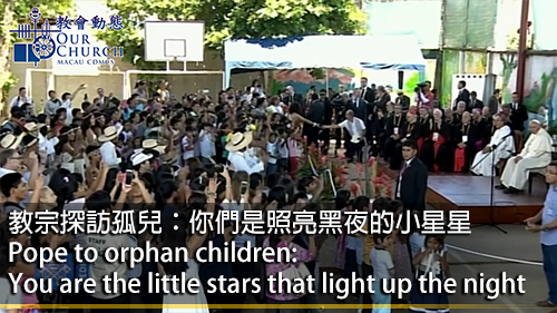 Pope to orphan children: You are the little stars that light up the night