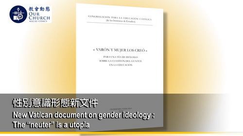 "New Vatican document on gender ideology :  The ""neuter"" is a utopia"