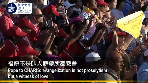 Pope to CHARIS: evangelization is not proselytism but a witness of love