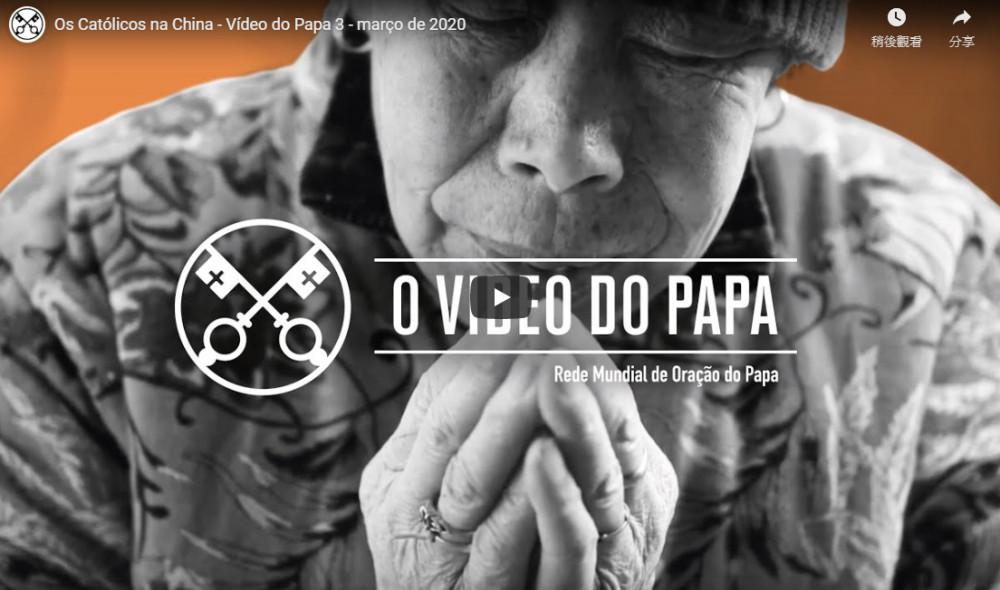 Os católicos na China - O Vídeo do Papa  - Março de 2020